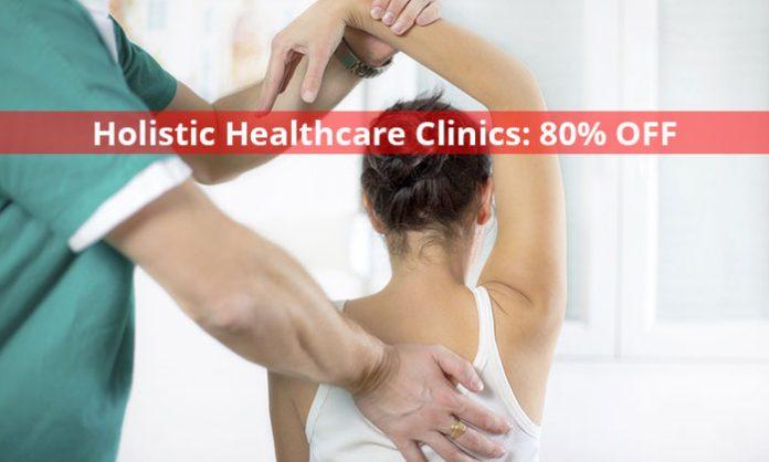 Holistic Healthcare Clinics: Saving 80% on Osteopathy Consultation